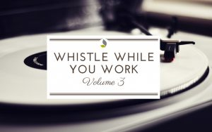 SGA's 'Whistle While You Work' Vol. 3